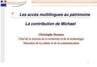 La contribution de Michael