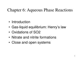 Chapter 6: Aqueous Phase Reactions