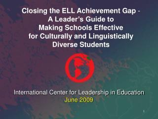 International Center for Leadership in Education June 2009