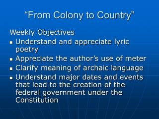 """From Colony to Country"""