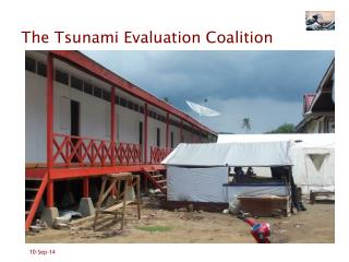 The Tsunami Evaluation Coalition