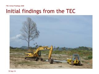 Initial findings from the TEC