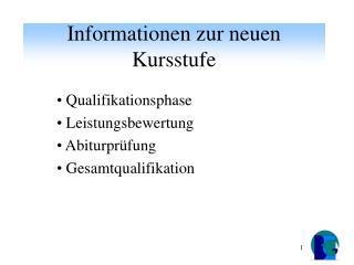 Informationen zur neuen Kursstufe