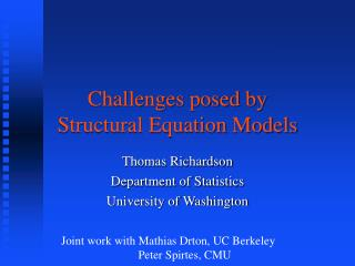 Challenges posed by Structural Equation Models