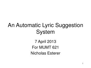 An Automatic Lyric Suggestion System