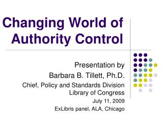 Changing World of Authority Control