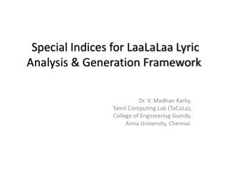 Special Indices for LaaLaLaa Lyric Analysis & Generation Framework
