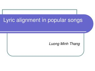 Lyric alignment in popular songs