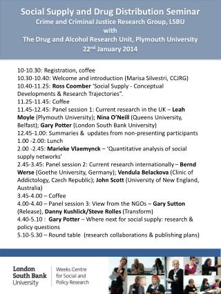 Social Supply and Drug Distribution Seminar Crime and Criminal Justice Research Group, LSBU with