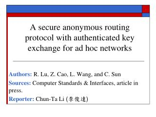 A secure anonymous routing protocol with authenticated key exchange for ad hoc networks