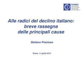 Alle radici del declino italiano: breve rassegna delle principali cause