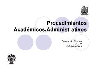 Procedimientos Académicos/Administrativos