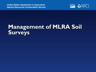 Management of MLRA Soil Surveys