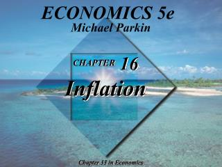 CHAPTER  16 Inflation