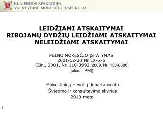 Mokestinių prievolių departamento Švietimo ir konsultavimo skyrius 2010 metai