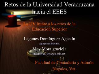 Retos de la Universidad Veracruzana hacia el EEES
