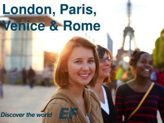 London, Paris, Venice & Rome