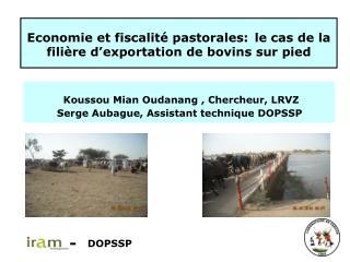 Economie et fiscalité pastorales: le cas de la filière d'exportation de bovins sur pied