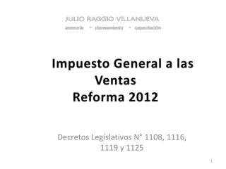 Impuesto General a las Ventas Reforma 2012