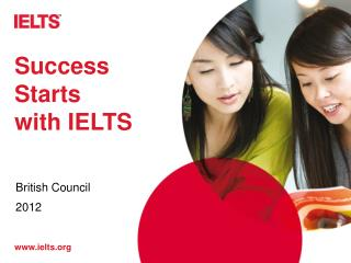 Success Starts  with IELTS