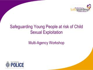 Safeguarding Young People at risk of Child Sexual Exploitation