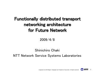 Functionally distributed transport networking architecture  for Future Network