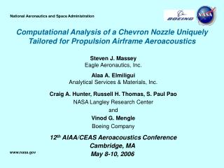 Computational Analysis of a Chevron Nozzle Uniquely Tailored for Propulsion Airframe Aeroacoustics