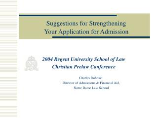 2004 Regent University School of Law Christian Prelaw Conference Charles Roboski,