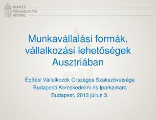 Munkavállalási formák, vállalkozási lehetőségek Ausztriában