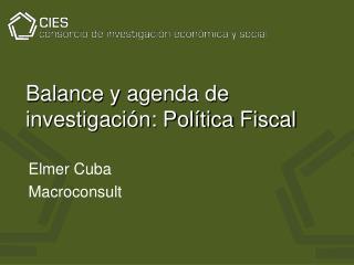 Balance y agenda de investigación: Política Fiscal