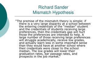 Richard Sander Mismatch Hypothesis