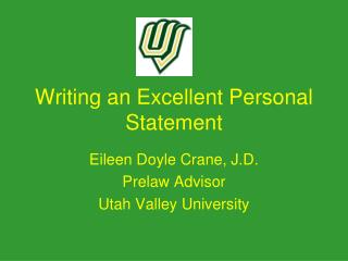 Writing an Excellent Personal Statement