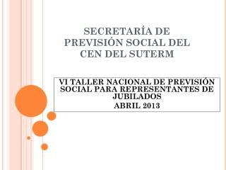 SECRETARÍA DE PREVISIÓN SOCIAL DEL CEN DEL SUTERM