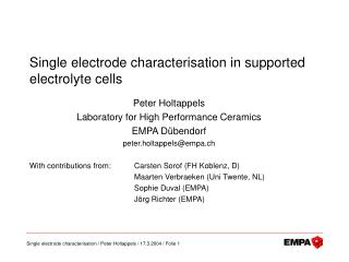 Single electrode characterisation in supported electrolyte cells
