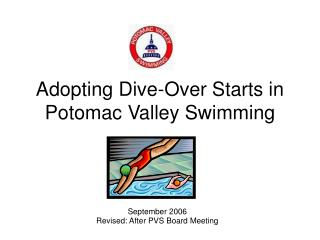 Adopting Dive-Over Starts in Potomac Valley Swimming
