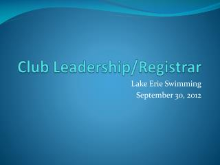 Club Leadership/Registrar