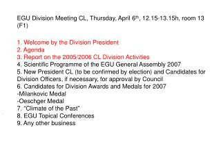 1. Welcome by the Division President  2. Agenda