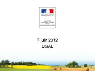 7 juin 2012 DGAL