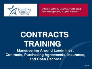 Maneuvering Around Landmines:    Contracts, Purchasing Agreements, Insurance, and Open Records