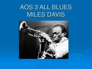 AOS 3 ALL BLUES MILES DAVIS