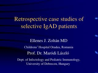 Retrospective case studies of selective IgAD patients