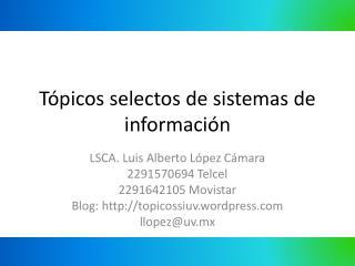 Tópicos selectos de sistemas de información