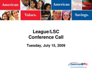 League/LSC Conference Call
