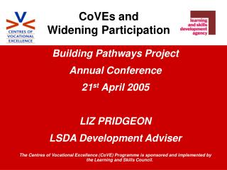 CoVEs and  Widening Participation