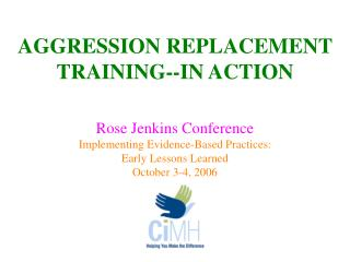 AGGRESSION REPLACEMENT TRAINING--IN ACTION