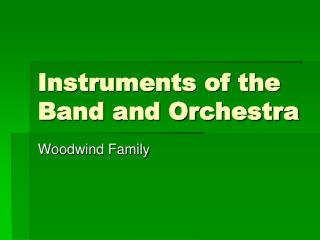 Instruments of the Band and Orchestra
