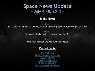 Space News Update - July 4 - 8, 2011 -