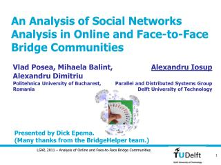 An Analysis of Social Networks Analysis in Online and Face-to-Face Bridge Communities
