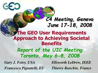 The GEO User Requirements Approach to Achieving Societal Benefits