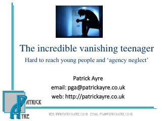 The incredible vanishing teenager Hard to reach young people and 'agency neglect'